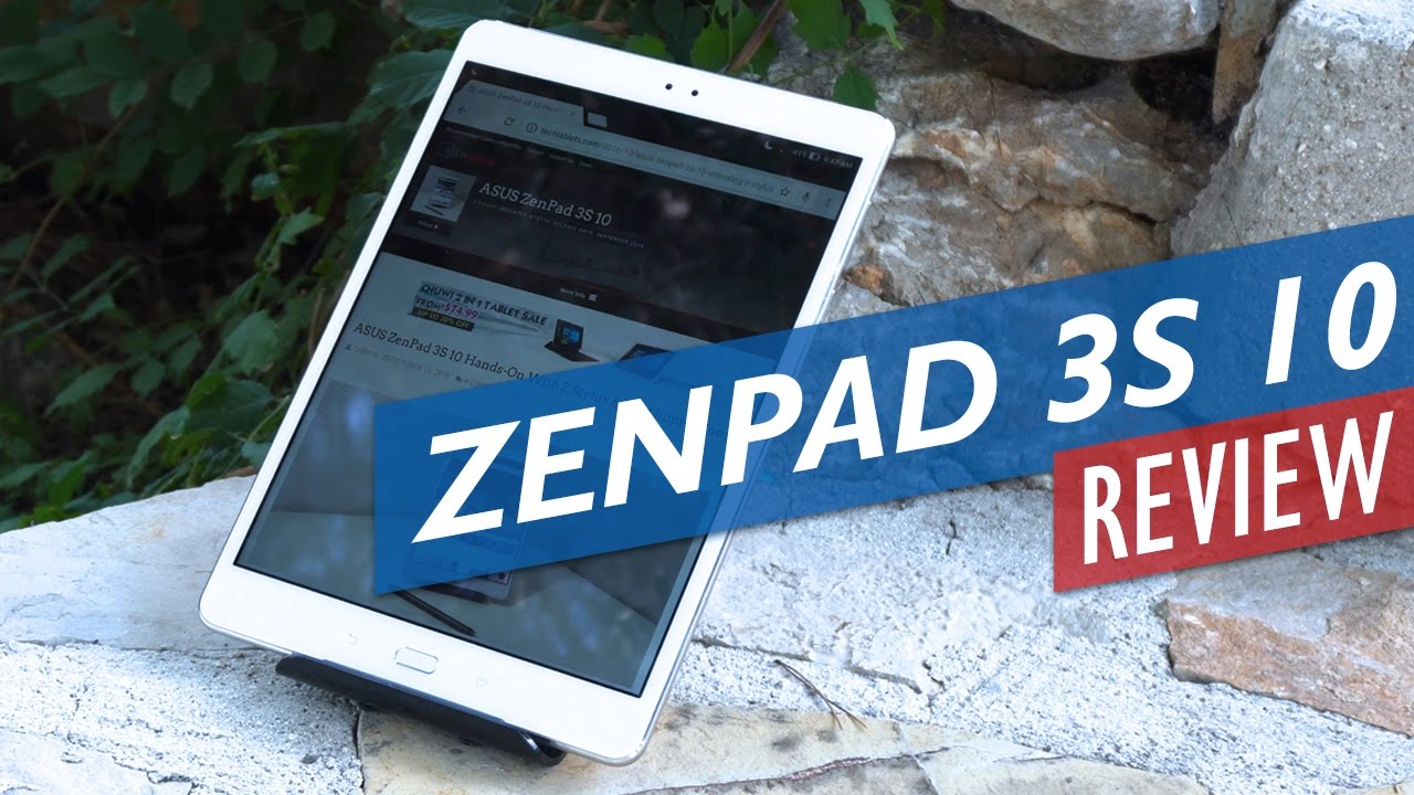 ASUS Zenpad 3S 10 Review – Best Android Tablet of 2016?