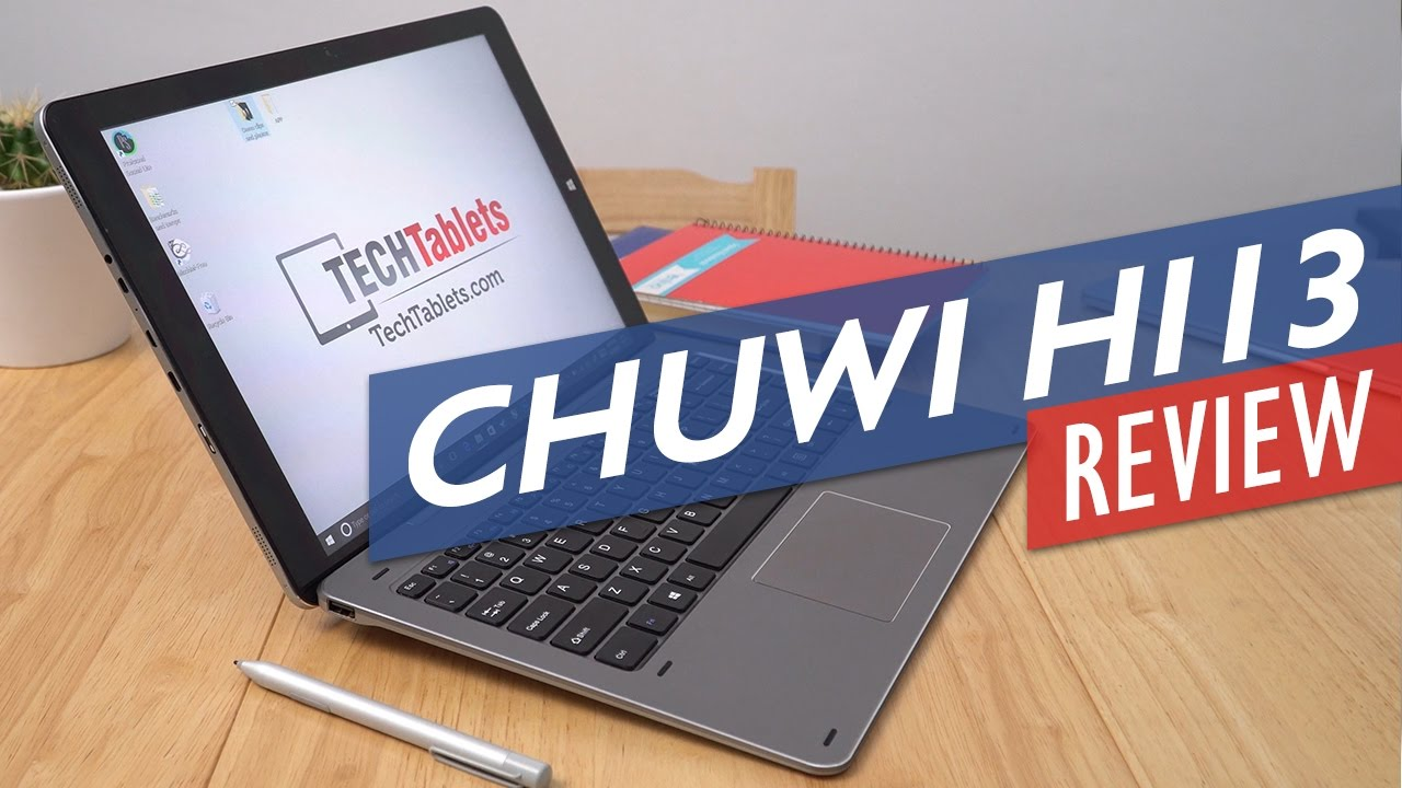 Chuwi Hi13 Review – Windows 10 Tablet With Surface Book Screen