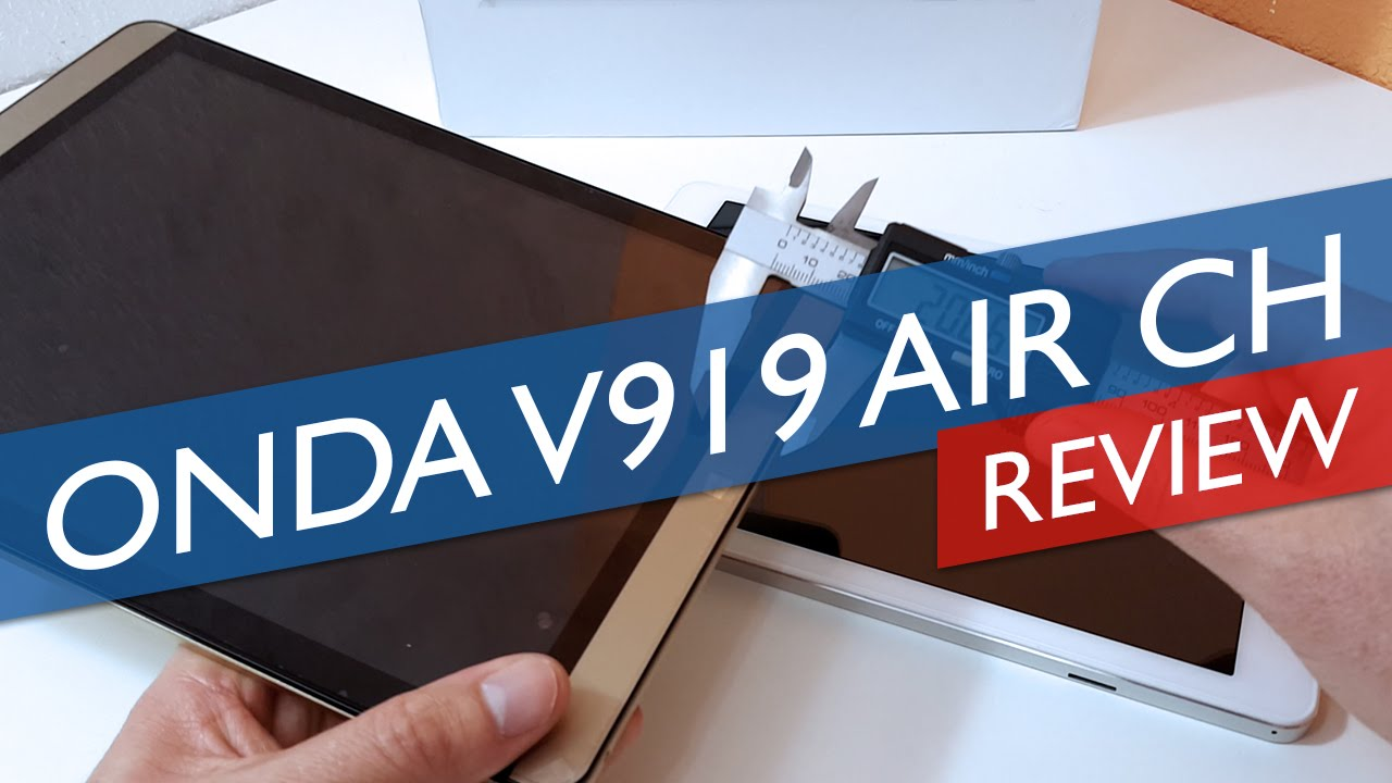 Onda V919 Air CH Dual OS Review