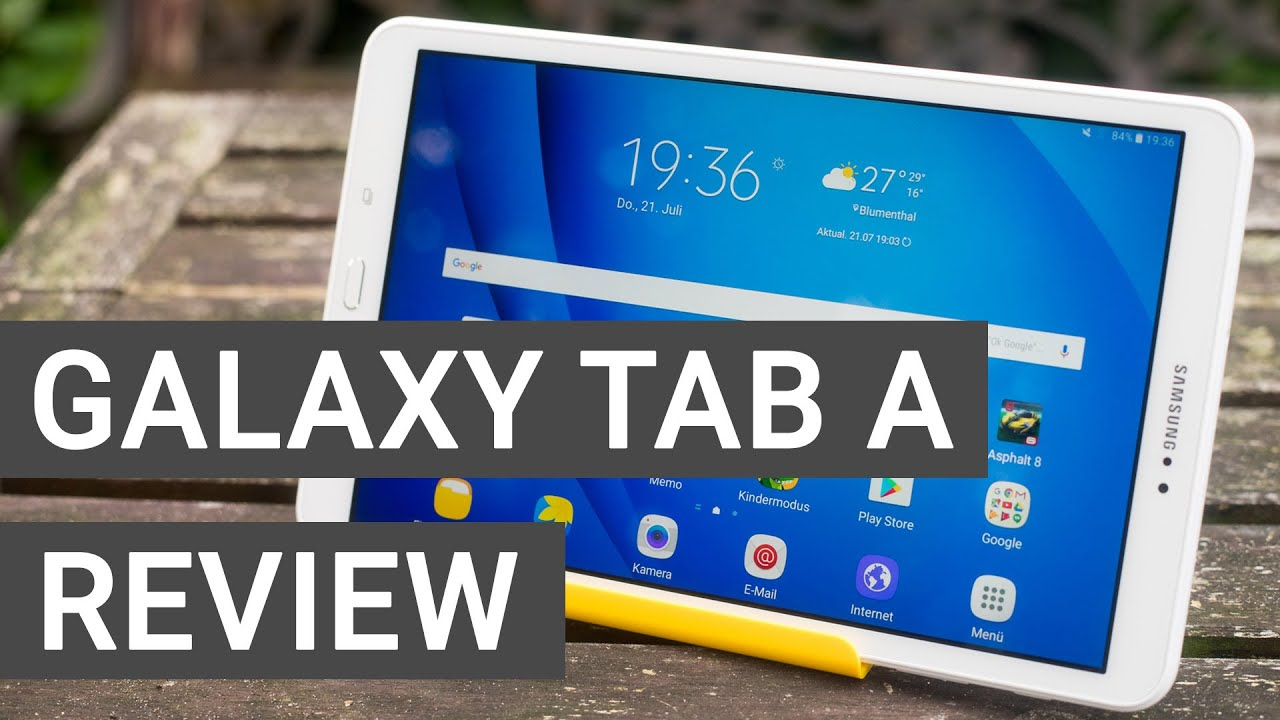 Samsung Galaxy Tab A 10.1 Review – Best Cheap Android Tablet?