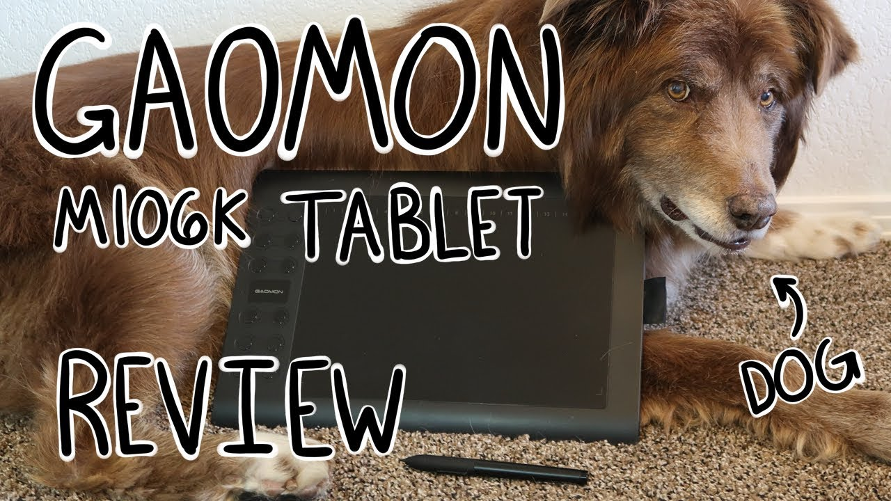 GAOMON M106K Graphics Tablet Review (feat. Dog)