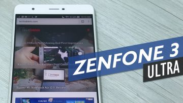 ASUS Zenfone 3 Ultra – After 2 Weeks It's Time To Part Ways