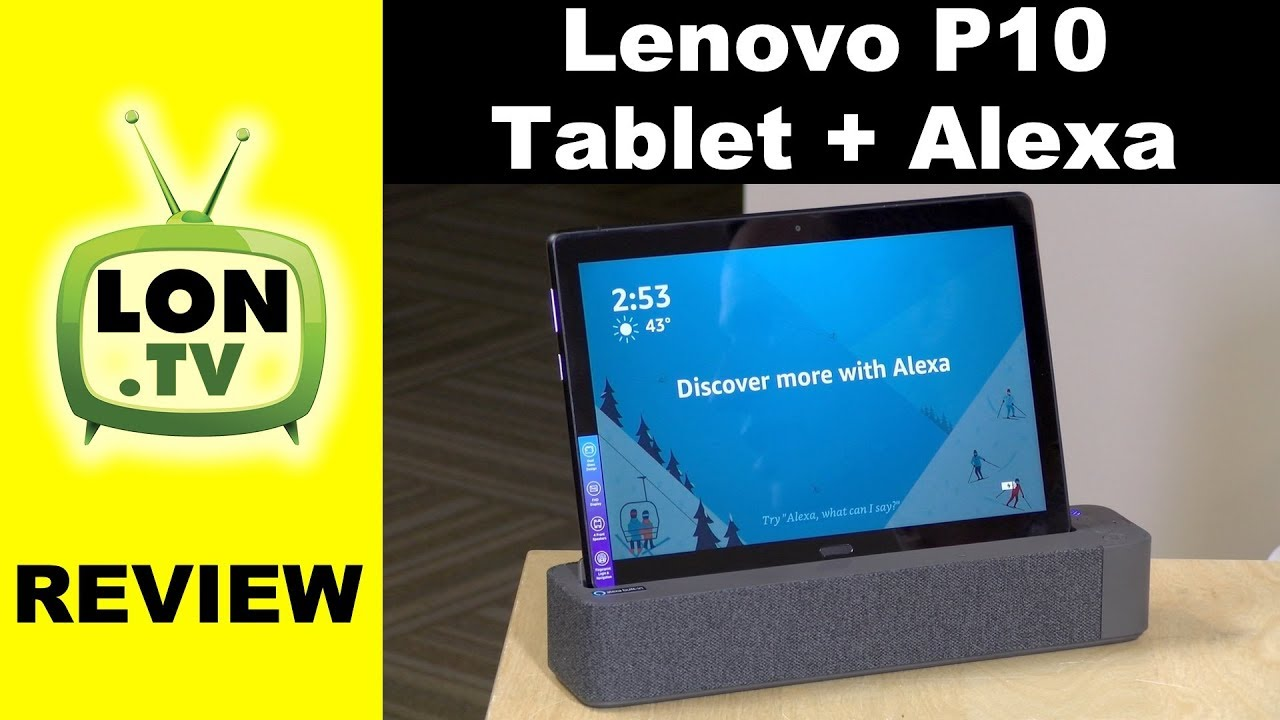 Lenovo Smart Tab P10 Review – Alexa Enabled Tablet with Dock