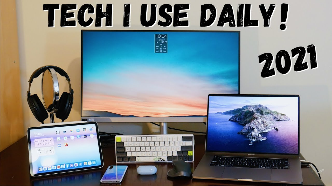 TECH I USE DAILY IN 2021! | My Current Tech Setup