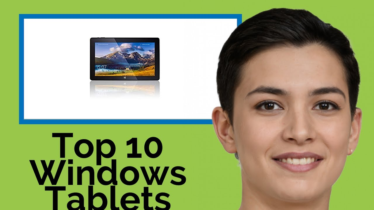 👉 Top 10 Windows Tablets  2021  (Review Guide)