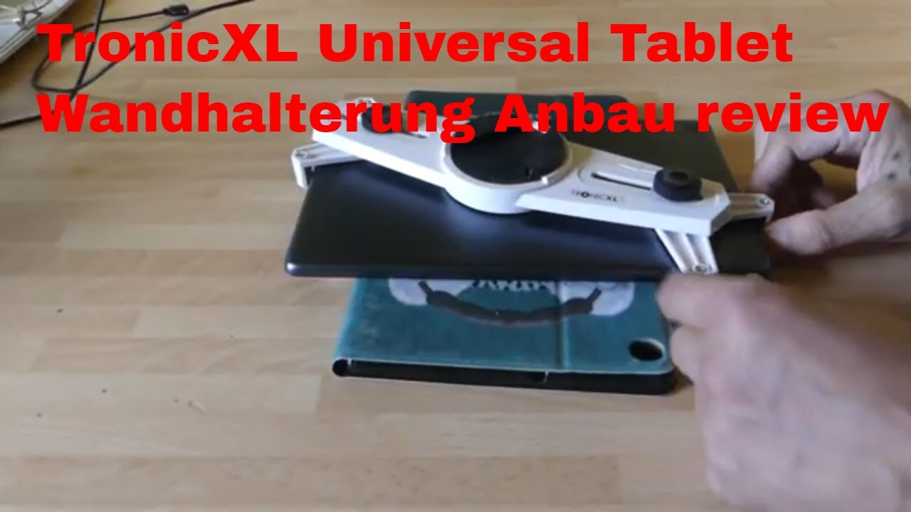 TronicXL Universal Tablet Wandhalterung Anbau review