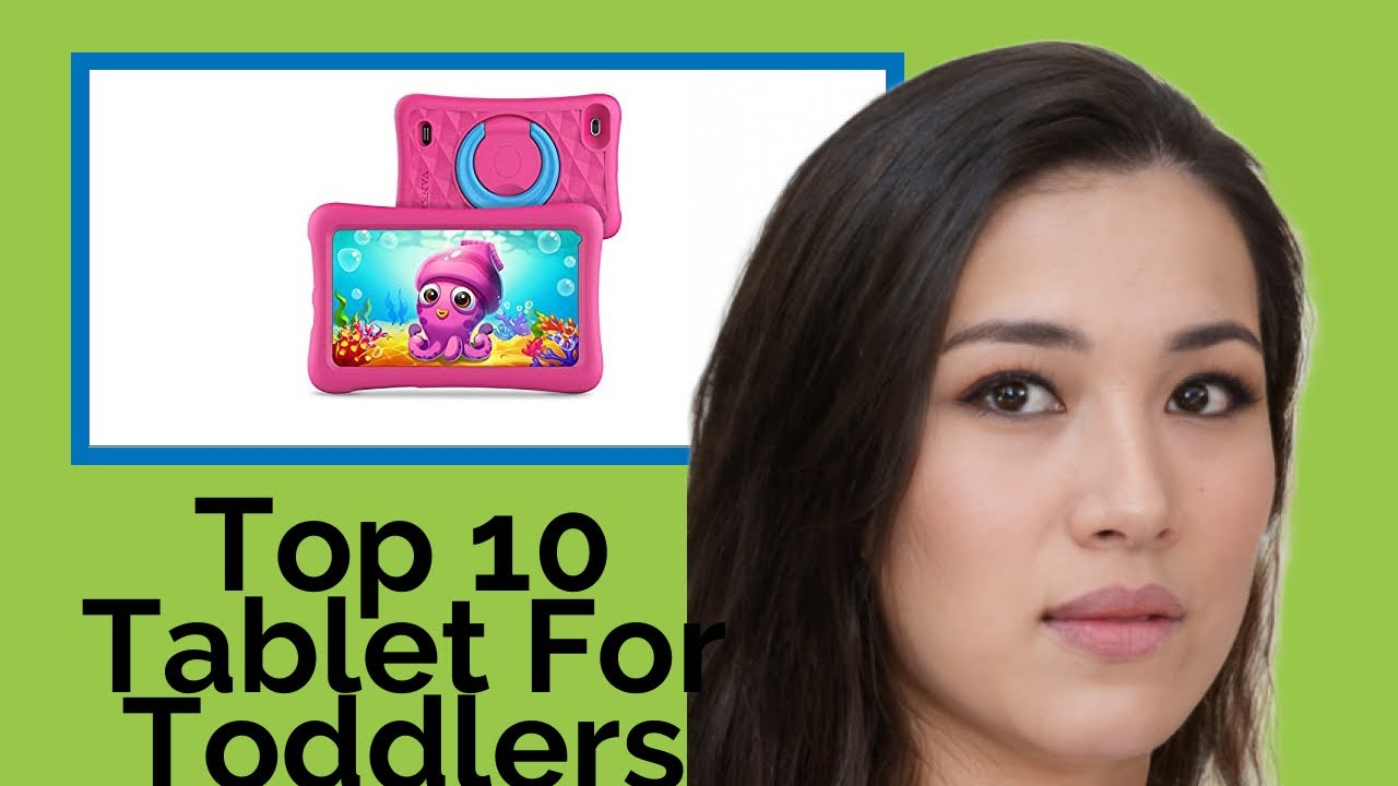 👉 Top 10 Tablet For Toddlers  2021  (Review Guide)