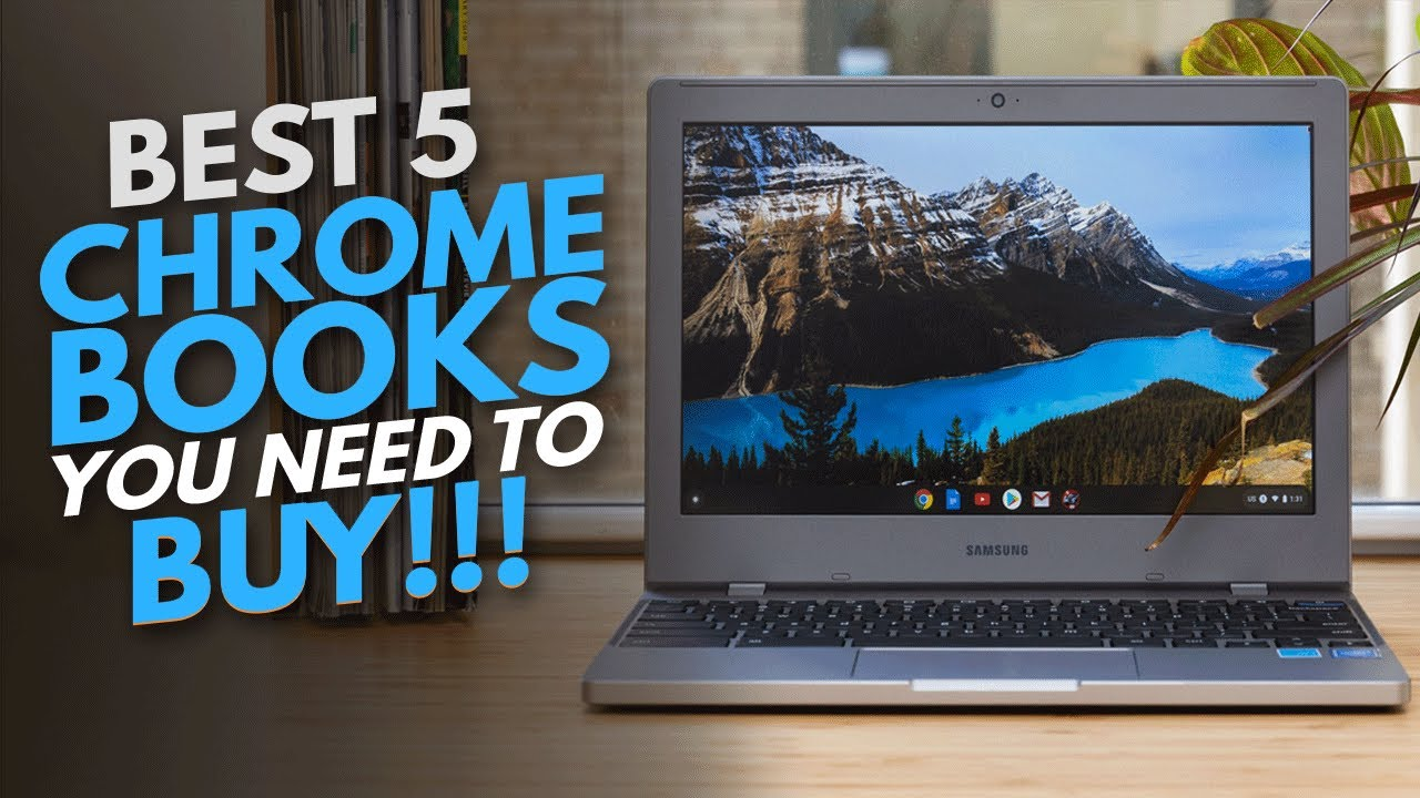 Best 5 Chromebook 2021 You Need To Buy – Laptops Lingo