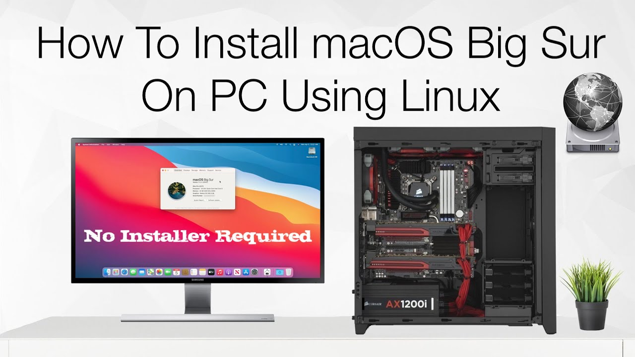 How To Install macOS Big Sur On PC Using Linux | Hackintosh | No Mac Required | Step By Step
