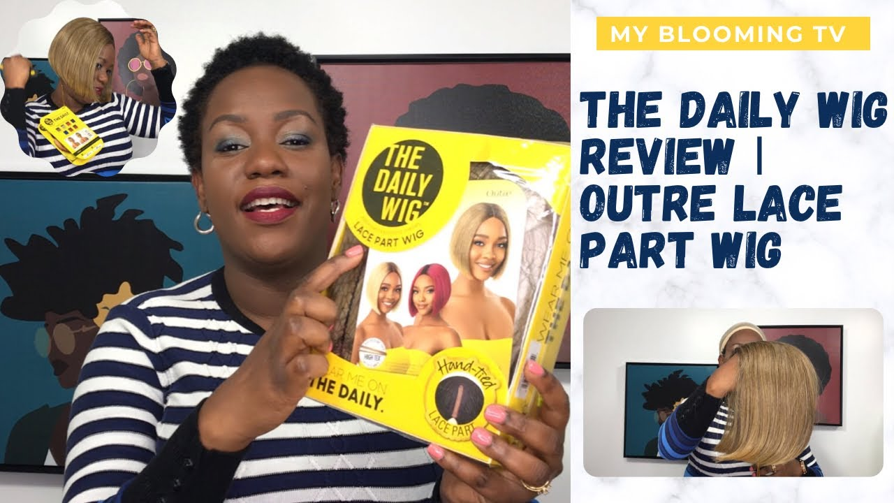 THE DAILY WIG REVIEW | MY FIRST IMPRESSION | LACE WIG BY OUTRE | MY BLOOMING TV
