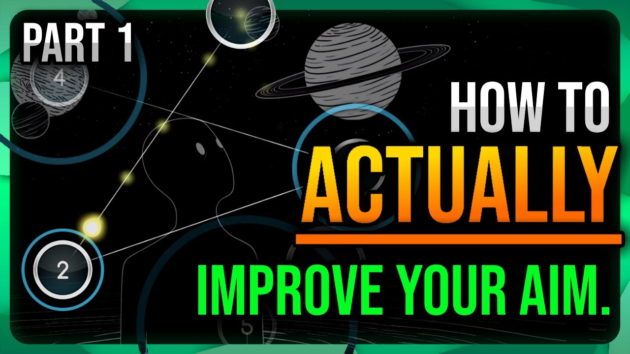 osu! How to ACTUALLY improve your aim | A FULL Aim Guide – Part 1