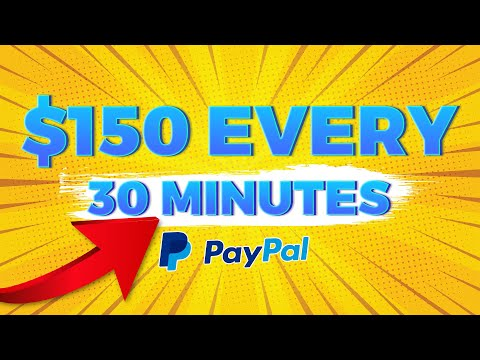 Earn $150 Every 30 Minutes Free PayPal Money Earn Money Online