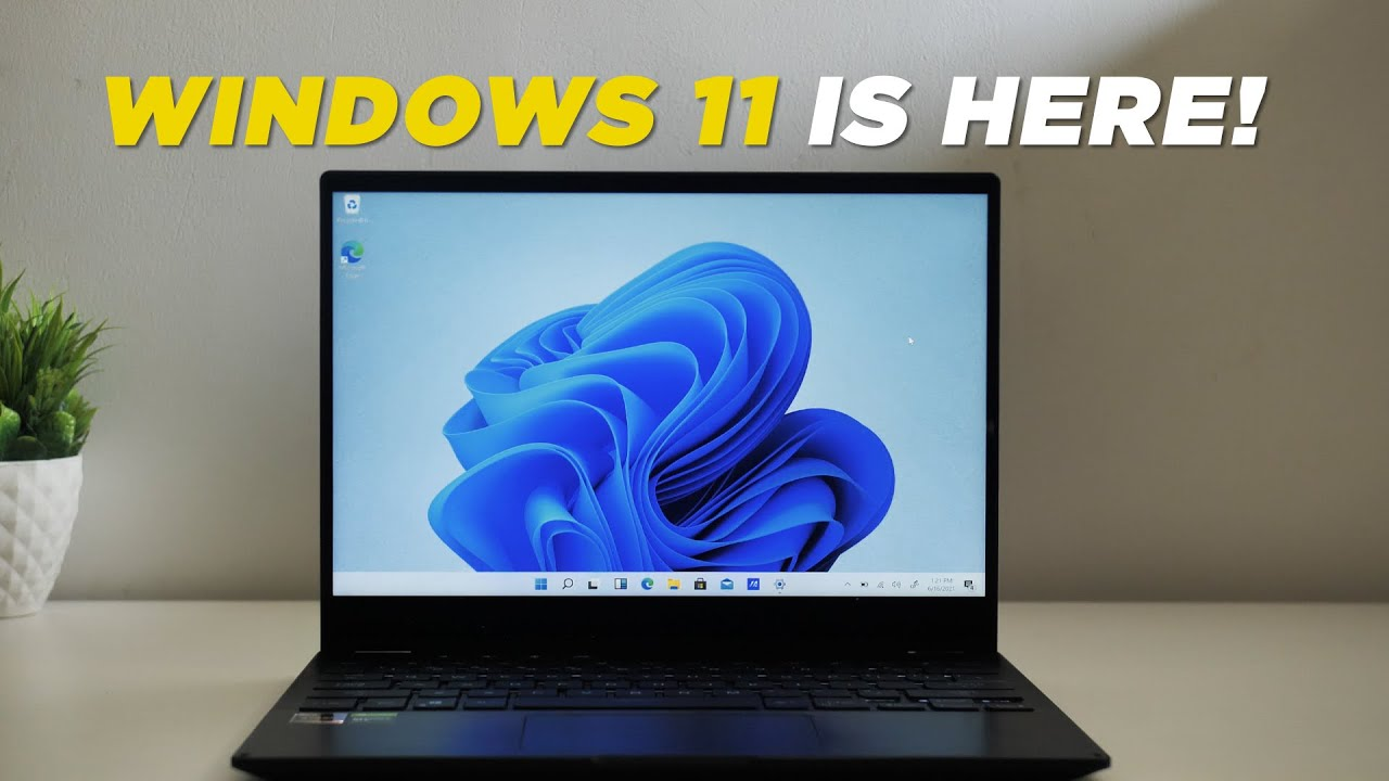 Windows 11 is Here: First Look!