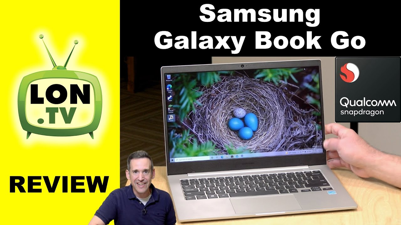 Samsung Galaxy Book Go Review – Lowest Cost ARM Windows Laptop