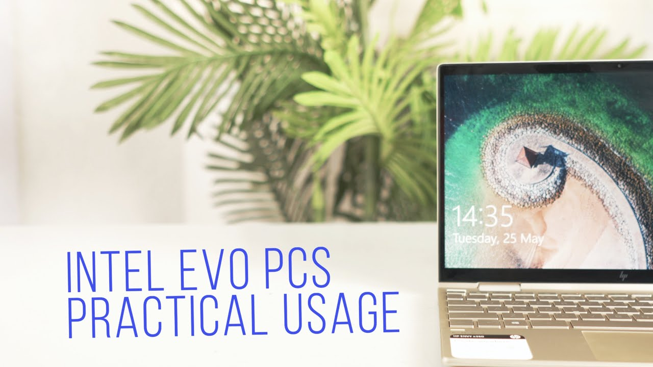 Intel Evo PCs:  Why You Probably Need this