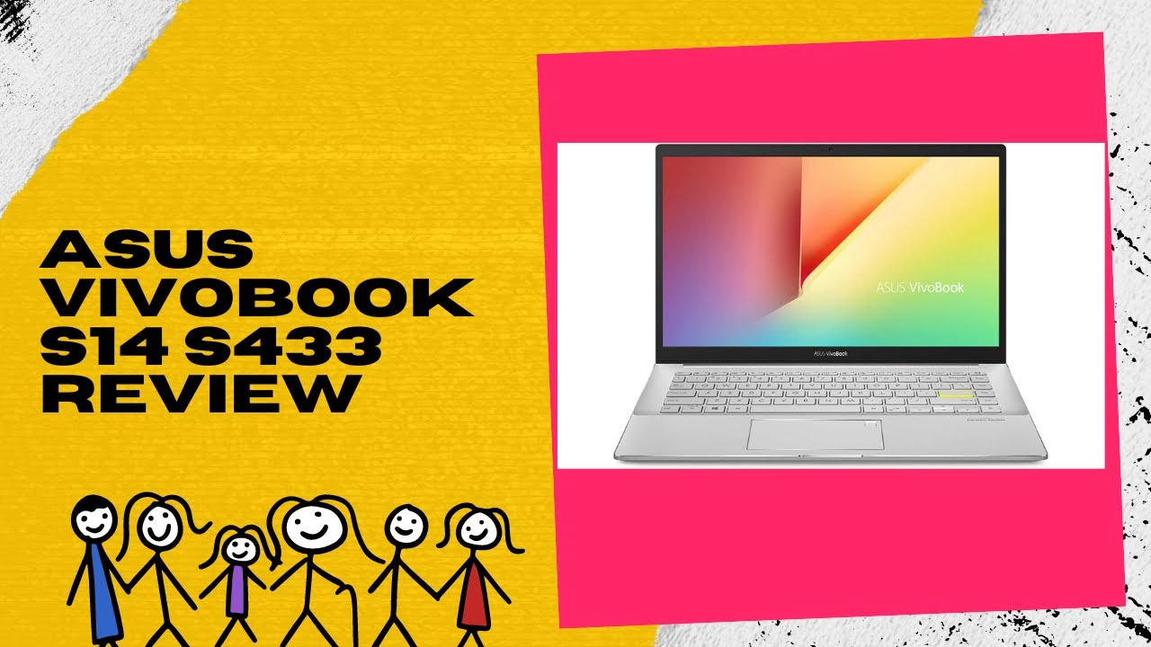 ASUS VivoBook S14 S433 Review