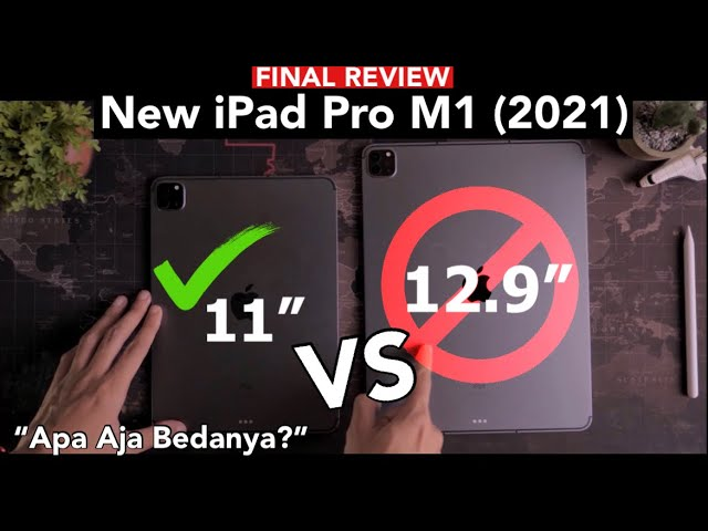 iPad Pro 11 inch VS 12.9 inch (2021) Pilih Mana?? Final Review – iTechlife Indonesia