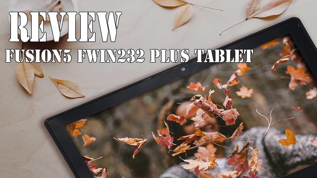 Fusion5 FWIN232 Plus S1 Ultra Slim Tablet PC review 2021