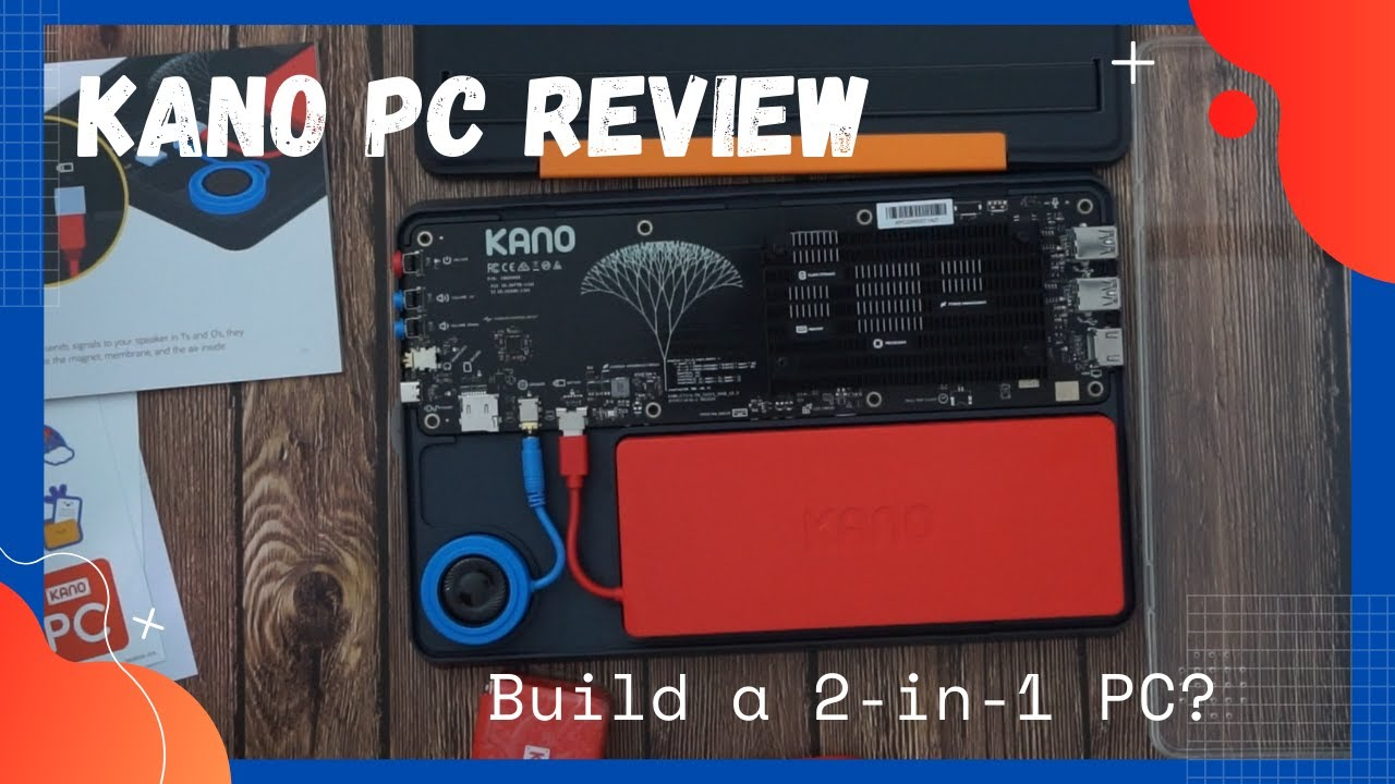 Kano PC – My Wife Unboxes and Assembles it then I Review it