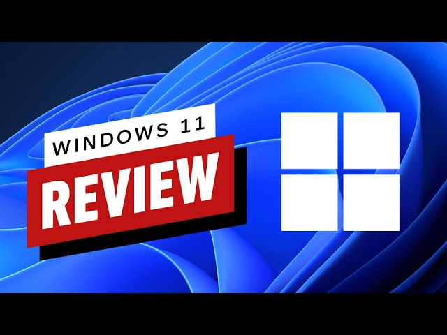 Windows 11 Review