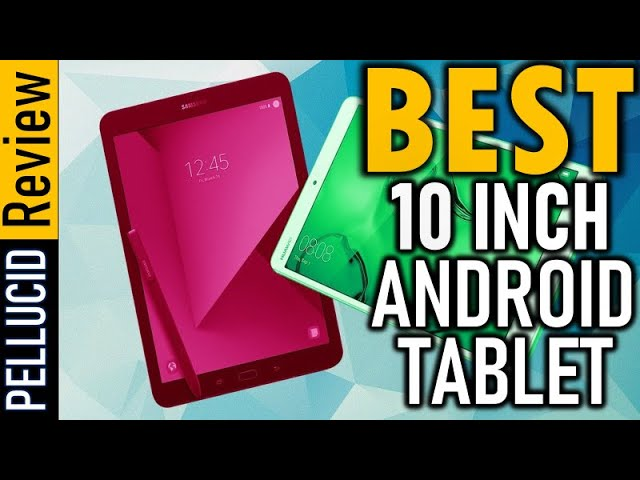 ✅ Top 5 Best 10 Inch Android Tablet In 2021